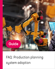 Guide FAQ production planning system adoption