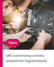 Guide UKK tuotannonsuunnittelujärjestelmän käyttöönotosta-1