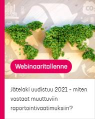 Pinja webinaari: Jätelaki uudistuu 2021 - miten vastaat muuttuviin raportointivaatimuksiin